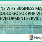 Reasons Why Business Masters Should Go for PHP Web Development Services