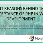 Relevant Reasons behind the Wide Acceptance of PHP in Web Development