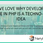 Why We Love Why Developing a Website in PHP Is a Techno-Smart Idea