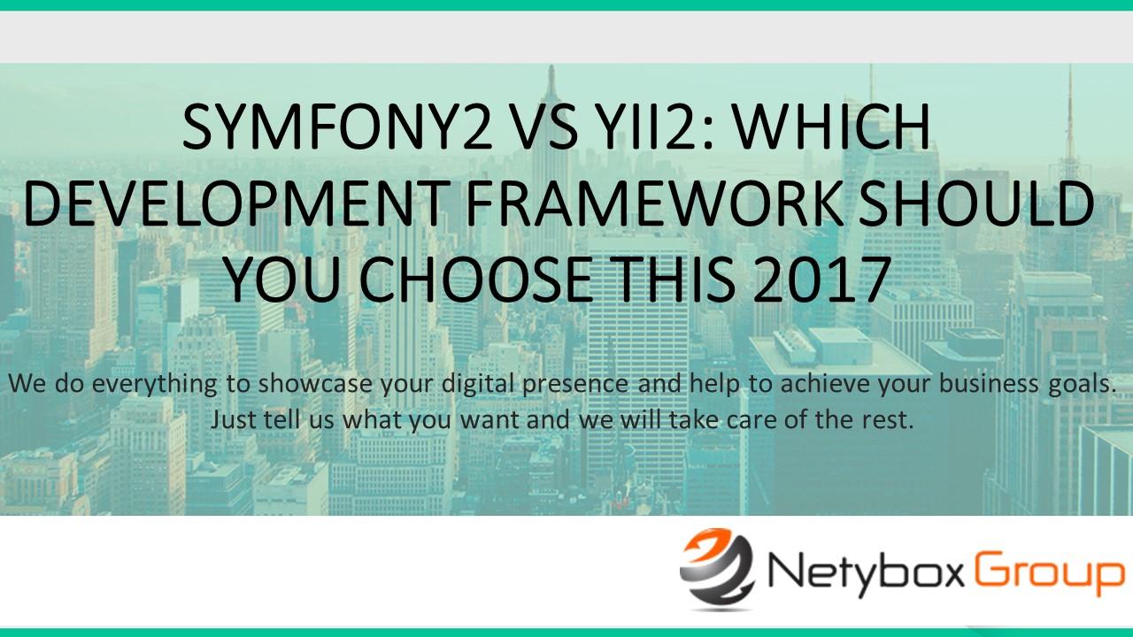 Symfony2 vs Yii2: which development framework should you choose this