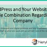 WordPress and Your Website – A Profitable Combination Regarding Your Company