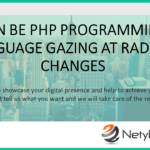 Can be PHP Programming Language Gazing at Radical Changes