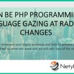 Can be PHP Programming Language Gazing at Radical Changes