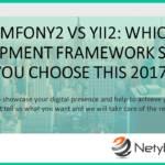 Symfony2 vs Yii2: which development framework should you choose this 2017?