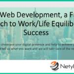 PHP Web Development, a Fresh Approach to Work/Life Equilibrium & Success